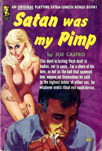 Satan was my pimp